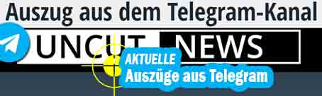 UNCUT NEWS aus Telegram
